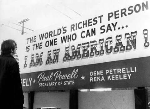One of the late Illinois Secretary of State Paul Powell's favorite sayings appeared on this billboard on January 1, 1971. Following Powell's death, the executer of his estate found nearly $800,000 stashed in his hotel apartment.