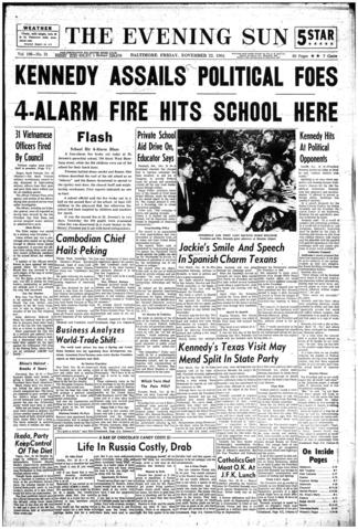 This Nov. 22, 1963, front page from The Evening Sun was published before news of President John F. Kennedy's assassination was widely known.