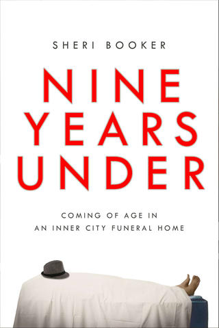 In Booker's engaging debut, she recounts the near-decade she spent working in West Baltimore's Wylie Funeral Home, starting when she was just 15. Booker will never forget some of the people she helped to bury, including the teen-aged suicide victim who tattooed instructions for his funeral onto his arm. List price: $26. Publisher: Gotham.