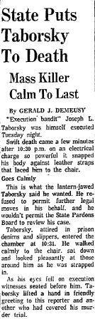 "On May 17, 1960, Joseph L. ""Mad Dog"" Taborsky was executed. He was the last person put to death in Connecticut using the electric chair and only one other person, Michael Ross, has been executed in the state since then. Click here to see a full-page PDF of the Courant's coverage."