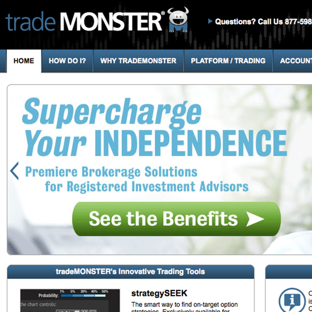 tradeMONSTER was an online brokerage company that specialized in option trading for the self-directed investor. Its offerings included trading in equities, exchange-traded funds, mutual funds and fixed income products.