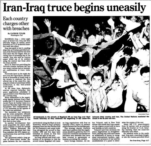 After eight years of brutal war, Iraq and Iran officially began a cease-fire on Aug. 20, 1988. The United Nations-brokered cease fire ended the war that broke out over border disputes between the two countries.