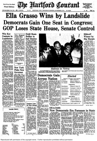 Ella Grasso made history on Nov. 5, 1974, elected as the first female governor of Connecticut and the first female elected governor of a state in her own right.