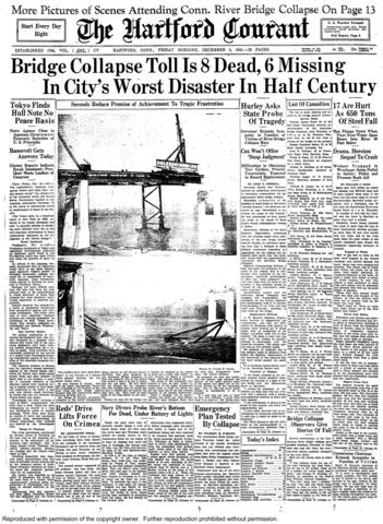 On Dec. 4, 1941, three days before the Japanese bombed Pearl Harbor, a 222-foot section of Hartford's Charter Oak Bridge fell into the Connecticut River during construction. Sixteen men fell to their deaths in the icy river, and people in Hartford and East Hartford could hear the crash as 606 tons of steel, including a 176-ton derrick, plummeted into the water.