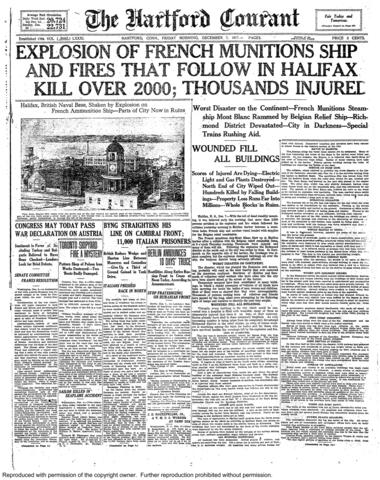 Just after 9 a.m. on Dec. 6, 1917, a French ship loaded with almost 3,000 tons of explosives collided with another ship in the harbor of Halifax, Nova Scotia. The explosion was so mighty that it launched a tsunami in the harbor that swelled the death toll. Between fire, water and flying shrapnel, about 2,000 people were killed, more than 6,000 wounded and 9,000 left homeless.