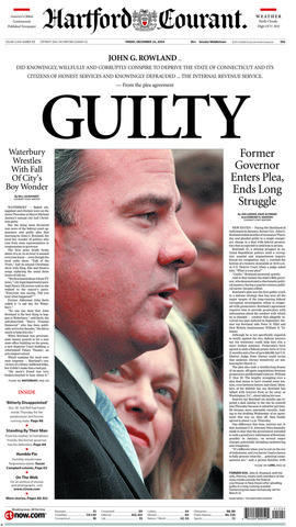 Six months after he resigned his office as governor of Connecticut, John Rowland pleaded guilty to a single conspiracy charge. Rowland was sentenced in March 2005 to serve one year in prison, followed by house arrest, probation and community service.