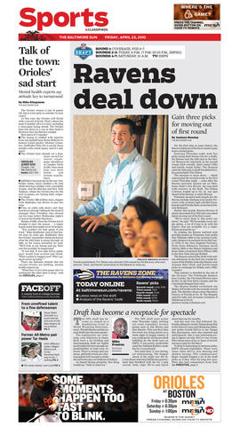2010 was the first year the NFL stretched its draft format into three days, starting with the first round only on Thursday night. That left Ravens fans with little to celebrate Friday morning, as the team traded its first-round selection (No. 25) to Denver. The Broncos used that pick on Tim Tebow.
