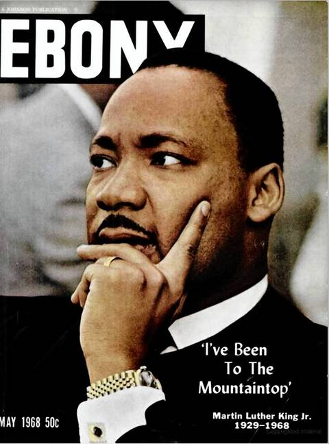 The May 1968 cover of Ebony magazine, one month after the assassination of Rev. Martin Luther King Jr.
