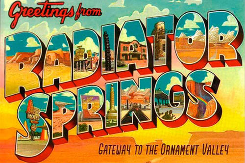 """A postcard for the fictional town of Radiator Springs from the Pixar """"Cars"""" films."""