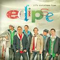 """It's Christmas Time,"" Eclipse"