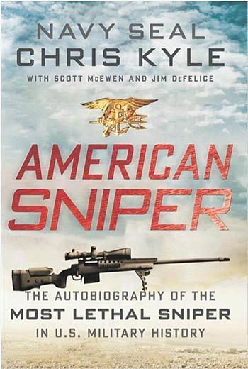"""American Sniper: The Autobiography of the Most Lethal Sniper in U.S. Military History"""