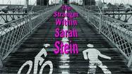 Book review: 'The Stranger Within Sarah Stein'
