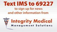 Text IMS to 69227 - Integrity Medical Management Solutions