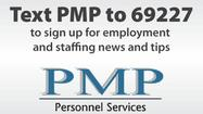 Text PMP to 69227 - PMP Personnel Services