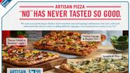 "Domino's Pizza is using a new ad campaign to tell consumers ""No,"" specifically so they'll stop trying to add or substitute ingredients on ""Artisan Pizza"" orders."