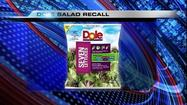 Dole announced Monday that it is recalling some of its bagged salads because the greens could be tainted with salmonella.