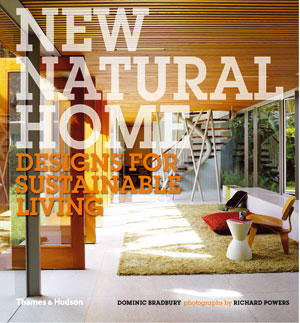 """""""New Natural Home: Designs for Sustainable Living"""" by Dominic Bradbury looks at 25 eco-friendly retreats from Denmark to Australia that are beautifully tied to their natural settings. Though materials may be modest -- often recycled or reclaimed-- the designs are luxurious."""