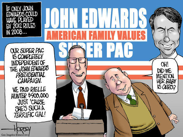 "John Edwards needed a ""super PAC"" to pay Rielle Hunter"