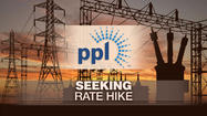 Pennsylvania Power and Light is looking to bring in more money and a lot of people are not happy about it. In March, PPL asked the Pennsylvania Public Utility Commission to allow a 16.5% increase in its distribution rates to keep up with repairs. The utility commission says it's heard from many consumers who are unhappy.