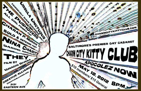 "Baltimore queer cabaret group Charm City Kitty Club's latest wraps up a three-performance celebration of its 10th anniversary. Plus, live music, aerialism and a film screening. 8 p.m. Saturday. Creative Alliance, 3134 Eastern Ave., Highlandtown. $10-$15. <a href=""http://www.creativealliance.org"">creativealliance.org</a>"