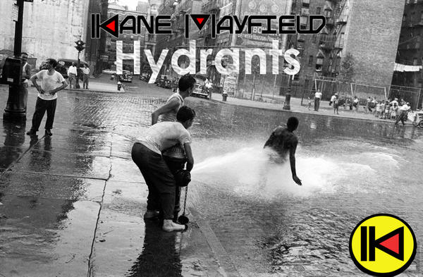 "Cover art for Kane Mayfield's ""Hydrants"" single."