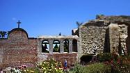 Old California and good grub in San Juan Capistrano