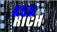 Rich Answers Your Tech Questions