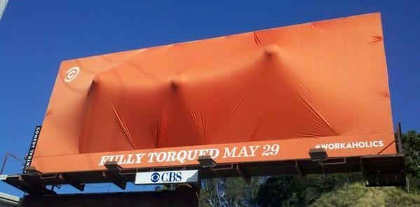 "The ""Workaholics"" Fully Torqued billboard at Sunset & La Cienega in LA."