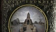 Album of the Day 5/21/12: Royal Thunder - CVI