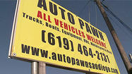 SAN DIEGO- Auto pawning has been an underground financial option for years, but these days pawning a car is making it's way into the mainstream.