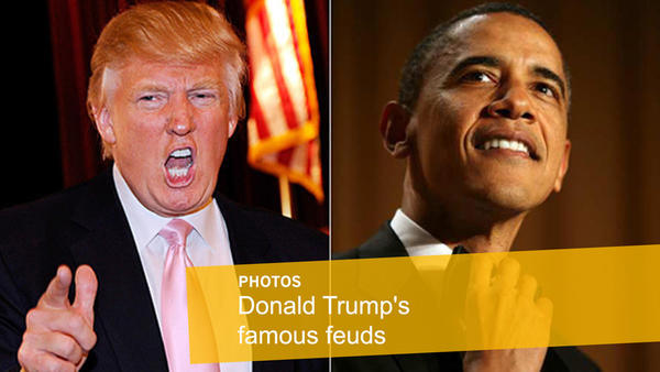 Donald Trump's famous feuds: For weeks, President Obama kept quiet as the Donald helped fuel birther conspiracy theories.  He doesnt have a birth certificate, Trump told Good Morning America in spring 2011. He may have one, but there is something on that birth certificate -- maybe religion, maybe it says hes a Muslim, I dont know. Maybe he doesnt want that. Or, he may not have one. Trump also told a tea party rally that Obama almost certainly will go down as the worst president in the history of the United States.  But Obama seemed to get the last laugh when, right after releasing his long-form birth certificate, he lampooned Trump at the White House correspondents dinner. Now he can get to focusing on the issues that matter, the president said. Like, did we fake the moon landing? What really happened at Roswell? And where are Biggie and Tupac? Zing! But that didnt quiet Trump. The Donald fired back during Obamas 2012 presidential campaign with a big announcement goading Obama to release his college transcripts the October before the election so that he would donate $5 million to charity. Turns out the offer was one the president could easily refuse.