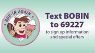 Text BOBIN to 69227 - The Bob-In Again