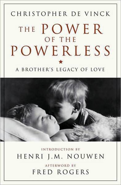 On the cover of Christopher de Vinck's book, his brother Bruno kisses their brother Oliver, who was born with severe brain damage.