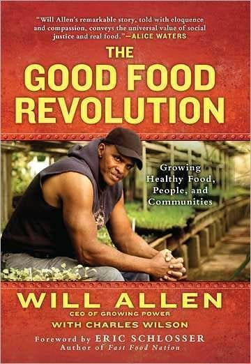 'The Good Food Revolution' by author Will Allen