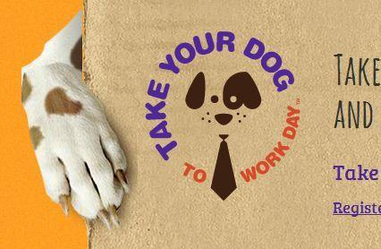 June 22 is Take Your Dog to Work Day