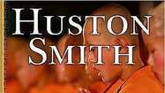 More Huston Smith books
