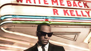 Album review: R. Kelly, 'Write Me Back'