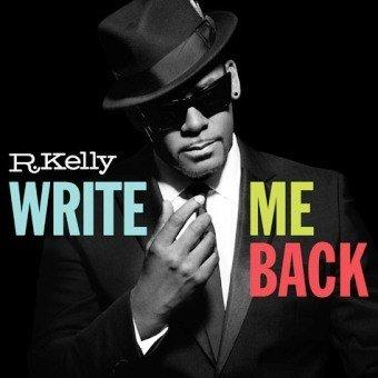 R. Kelly, 'Write Me Back'