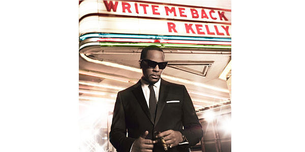 "R. Kelly's ""Write Me Back."""