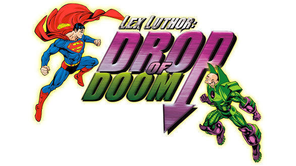The new Lex Luthor: Drop of Doom pits Superman against his archrival at Six Flags Magic Mountain.