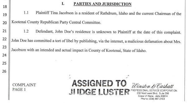Kootenai County Republican Chairwoman Tina Jacobson has filed a lawsuit against an anonymous commenter who used the online name Almostinnocentbystander.