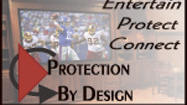 Protection & Audio/Video By Design