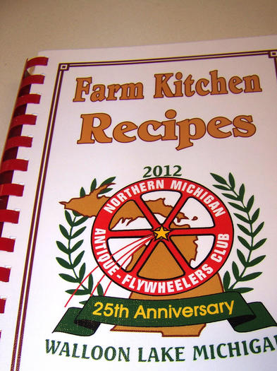 In honor of the Northern Michigan Antique Flywheelers Club's 25th anniversary, this 600-recipe cookbook will be sold at this weekend's show near Boyne Falls.
