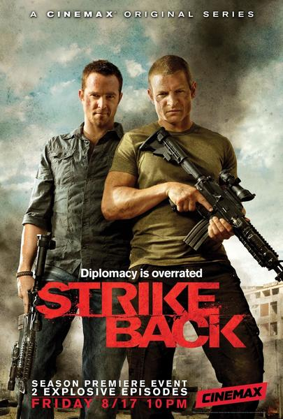 "Sullivan Stapleton (left), Philip Winchester and ""Strike Back"" return for Season 2 at 9 p.m. Aug. 17 on Cinemax. Pick up the Season 1 DVD on Aug. 7."