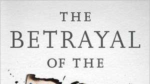Book review: The illuminating 'Betrayal of the American Dream'