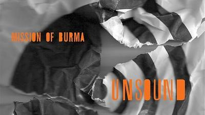 Mission of Burma, Unsound (Fire)