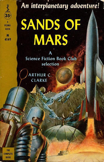 "Published in 1951 by Sidgwick & Jackson, ""The Sands of Mars"" was Arthur C. Clarke's first science fiction novel. He would become widely known 17 years later for ""2001: A Space Odyssey."""