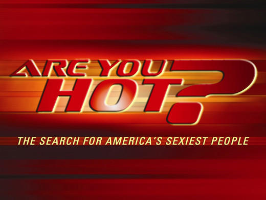 Are you hot? Would you like to show some skin on national television to prove it? Would you like a panel of C and D-list stars, including Lorenzo Lamas and Rachel Hunter to judge you and eliminate you? If so, this 2003 reality show on ABC (was) for you.