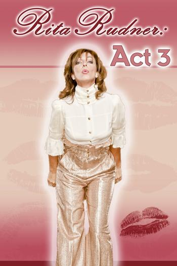"Rita Rudner comes the Laguna Playhouse Aug. 24 to 26 with her stand-up show, ""Rita Rudner: Act 3."""