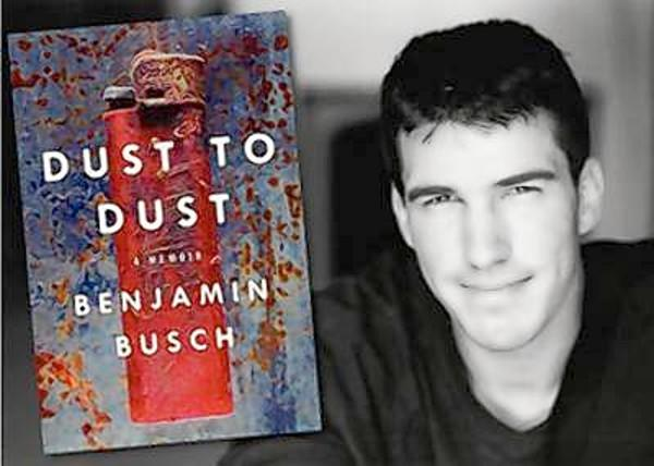 "Benjamin Busch will sign copies of ""Dust to Dust"" at two free bookstore appearances."